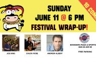 June 11 @ 6 pm - FESTIVAL WRAP